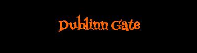 Dublin Gate